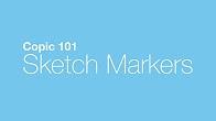 Copic Sketch Marker 101